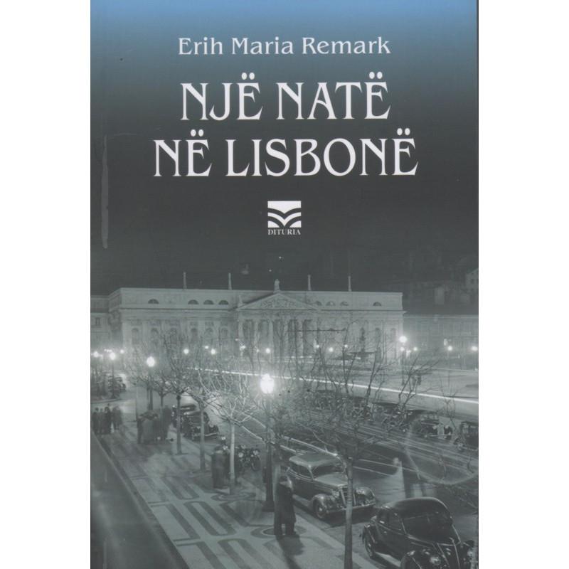 Nje nate ne Lisbone, Erih Maria Remark