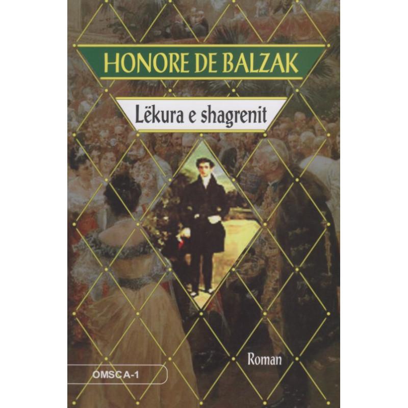 Lekura e shagrenit, Honore De Balzak
