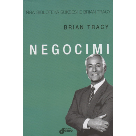Negocimi, Brian Tracy
