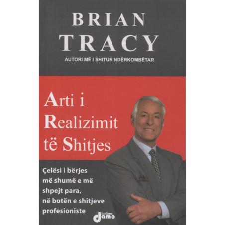 Arti i realizimit te shitjes, Brian Tracy