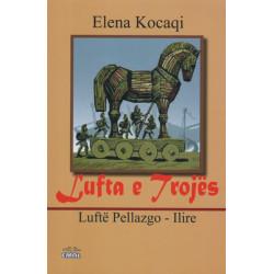 Lufta e Trojes, lufte pellazgo - ilire, Elena Kocaqi