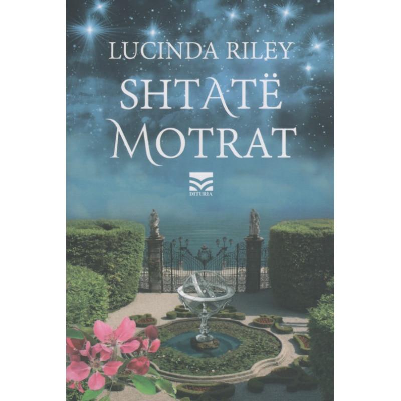 Shtate motrat, Historia e Majes, Lucinda Riley, libri i pare