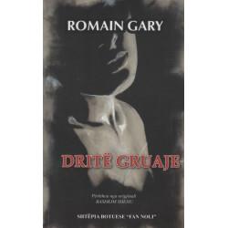 Drite gruaje, Romain Gary