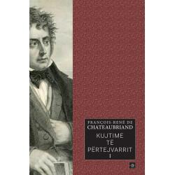 Kujtime te pertejvarrit, Francois-Rene de Chateaubriand, vol. 1