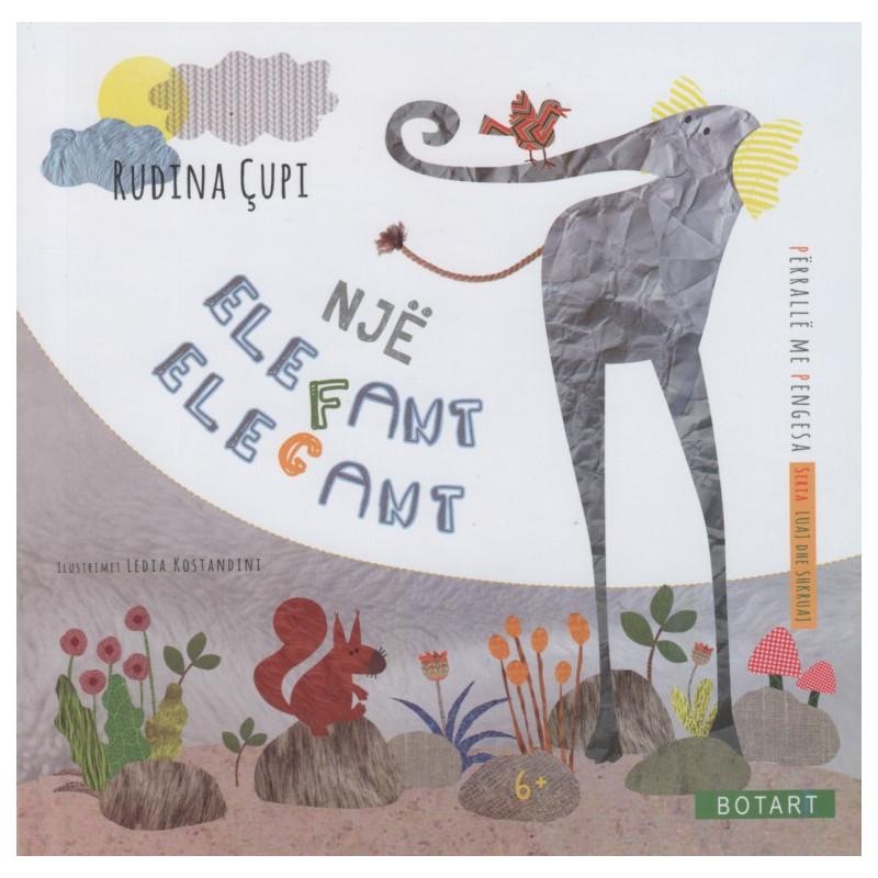 Nje elefant elegant, Rudina Cupi