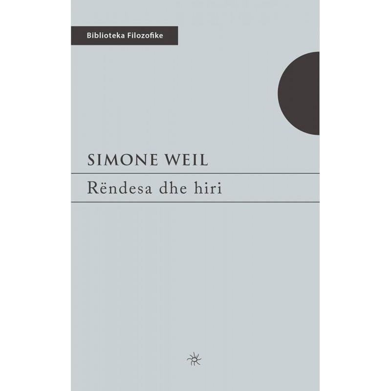 Rendesa dhe hiri, Simone Weil