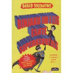 Binjaku im i lig eshte superkeqberes, David Solomons