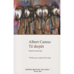 Te drejtet, Albert Camus