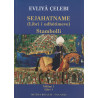 Sejahatname (Libri i udhetimeve), Stambolli, vol. 1, libri 1, Evliya Celebi