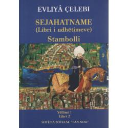 Sejahatname (Libri i udhetimeve), Stambolli, vol. 1, libri 2, Evliya Celebi