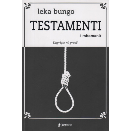 Testamenti i mitomanit, Leka Bungo