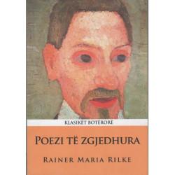 Poezi të zgjedhura, Rainer Maria Rilke