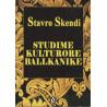 Studime kulturore Ballkanike, Stavro Skendi