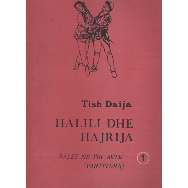 Halili dhe Hajrija, Tish Daija