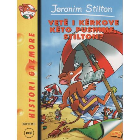 Jeronim Stilton, Vetë i kërkove këto pushime, Stilton, libri 17