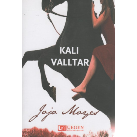 Kali valltar, Jojo Moyes