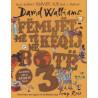 Femijët më të këqij në botë, David Walliams, vol. 3