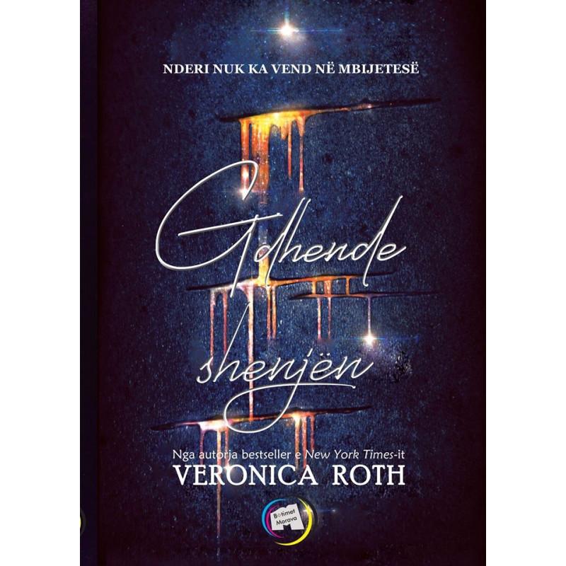Gdhende shenjën, Veronica Roth