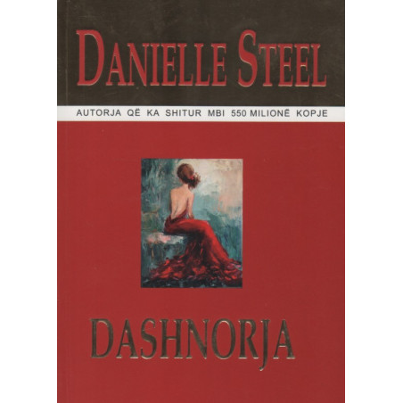 Dashnorja, Danielle Steel