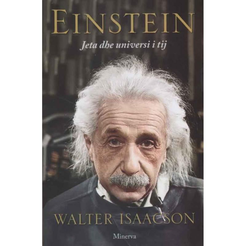 Einstein, jeta dhe universi i tij, Walter Isaacson