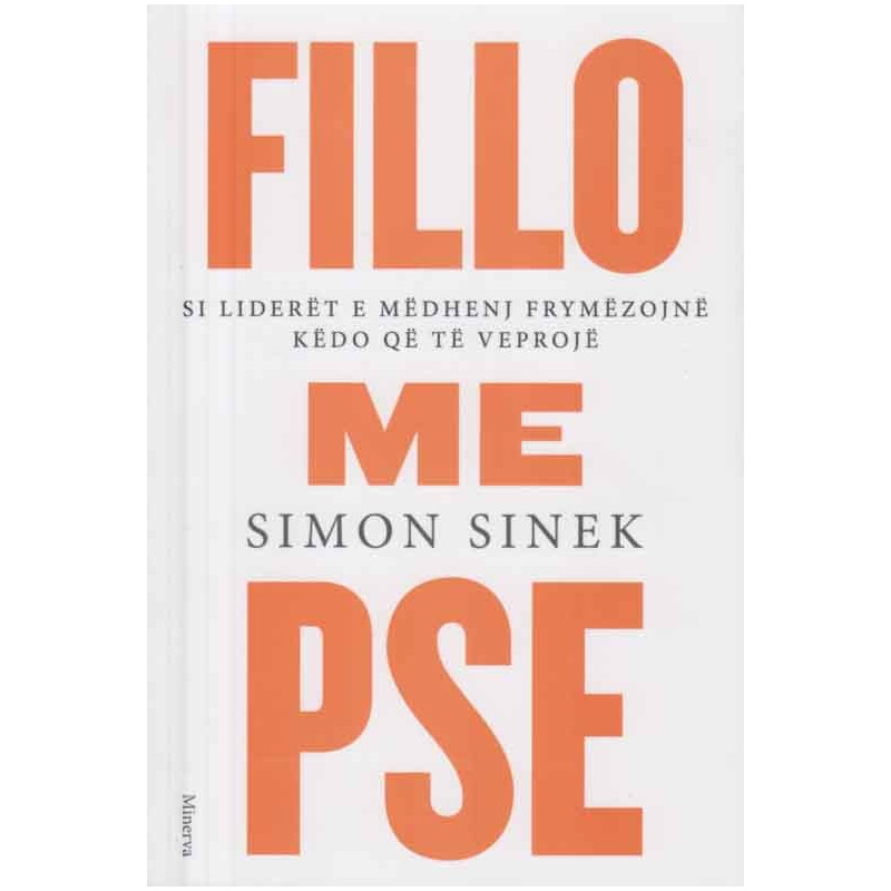 Fillo me pse, Simon Sinek