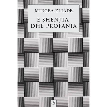 E shenjta dhe profania, Mircea Eliade