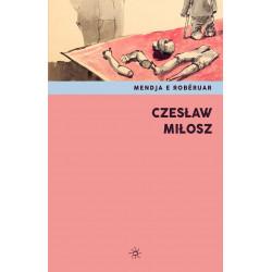 Mendja e Robëruar, Szeslaw Milosz