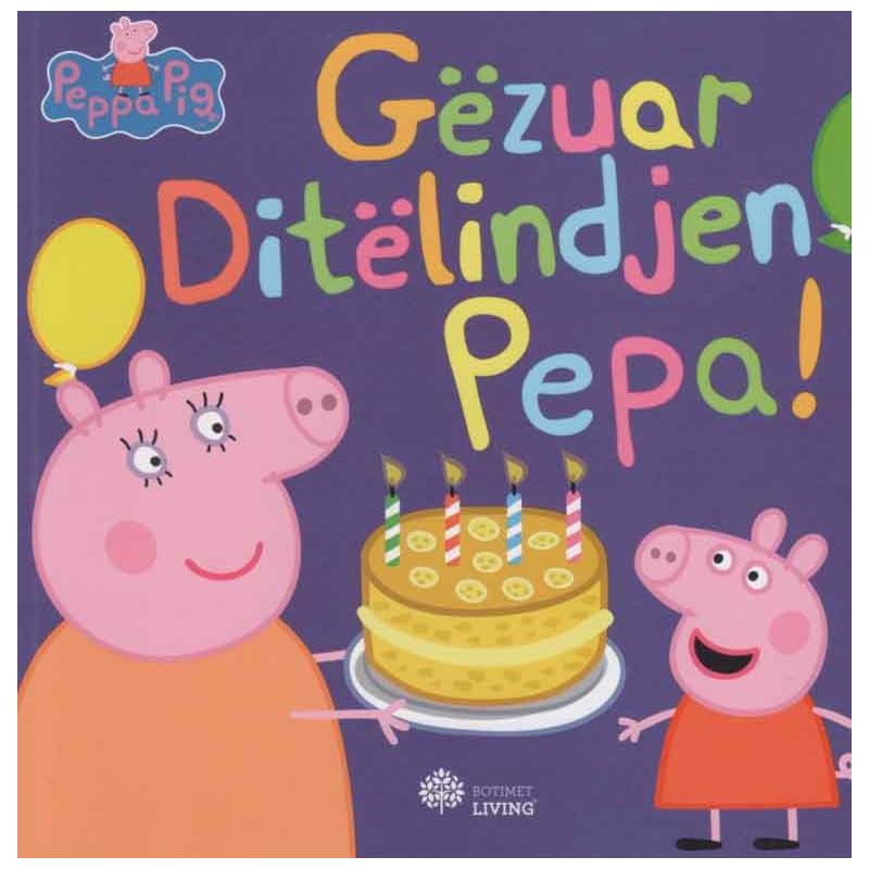 Gëzuar Ditëlindjen, Pepa