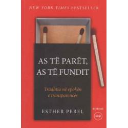 As të parët, as të fundit, Esther Perel