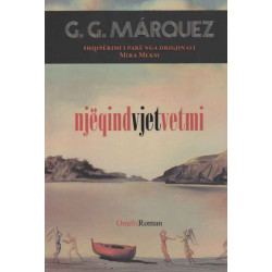 Njëqind vjet vetmi, Gabriel Garcia Marquez