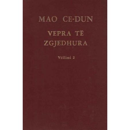 Vepra të zgjedhura, vëllimi 2, Mao Ce – Dun