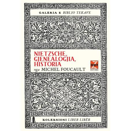 Nietzsche, gjenealogjia, historia, Michel Foucault