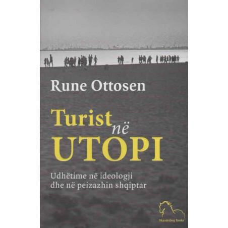 Turist në utopi, Rune Ottosen
