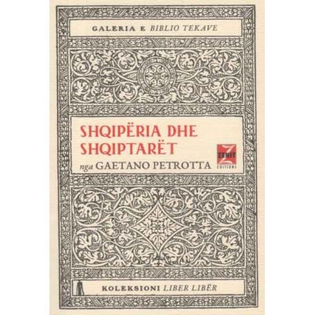 Shqipëria dhe shqiptarët, Gaetano Petrotta