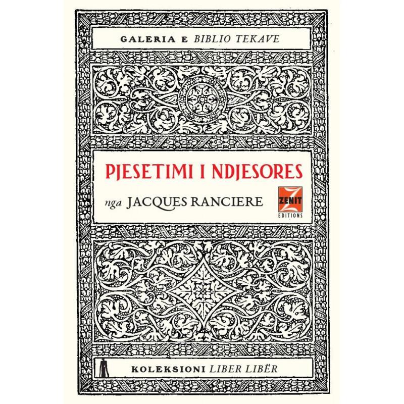 Pjesëtimi i ndjesores, Jacques Ranciere