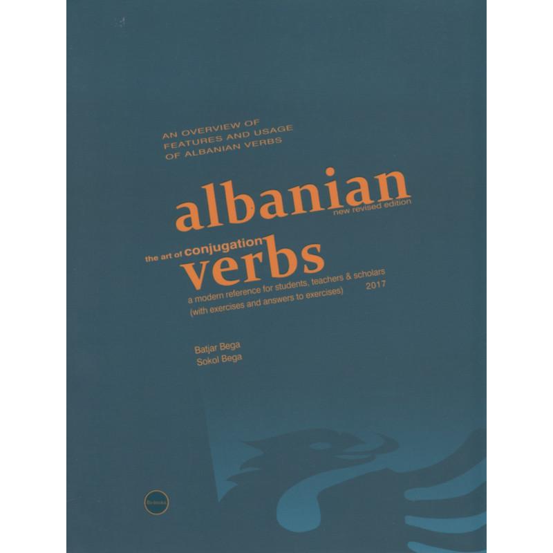 Albanian the art of conjugation verbs, Batjar Bega, Sokol Bega