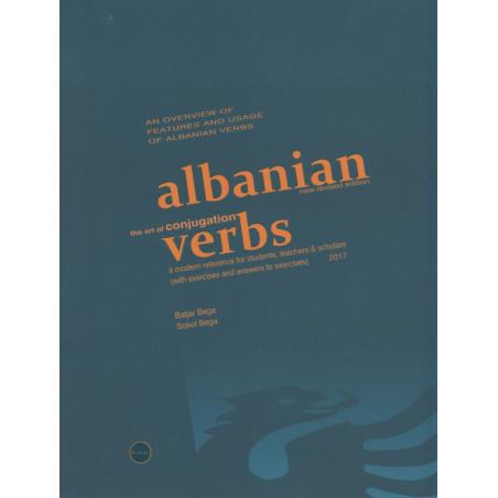Albanian Verbs the art of conjugation, Batjar Bega, Sokol Bega