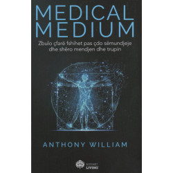 Medical Medium, Anthony William