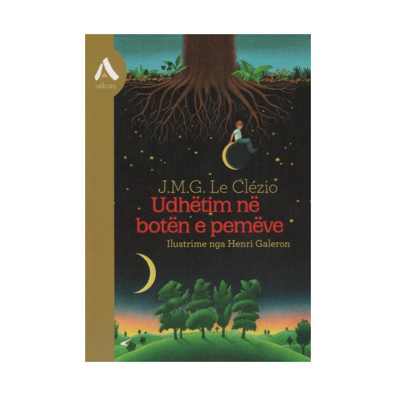 Udhëtim në botën e pemëve, J.M.G. Le Clezio