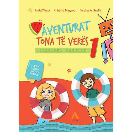 Aventurat tona të verës, Pushime magjike, Alida Thaçi, Arbërie Nagavci, Krenare Lleshi, libri i parë