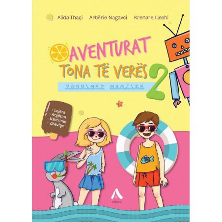 Aventurat tona të verës, Pushime magjike, Alida Thaçi, Arbërie Nagavci, Krenare Lleshi, libri i dytë