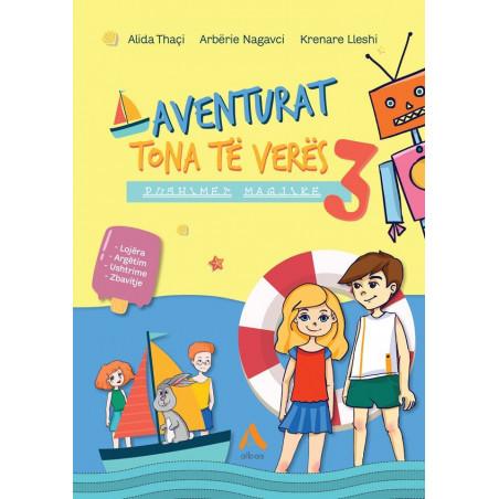 Aventurat tona të verës, Pushime magjike, Alida Thaçi, Arbërie Nagavci, Krenare Lleshi, libri i tretë