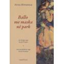 Ballo me maska ne park,Anna Ahmotova