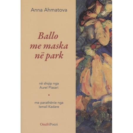 Ballo me maska ne park, Anna Ahmatova