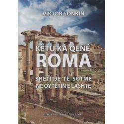 Këtu ka qenë Roma, Viktor Sonkin