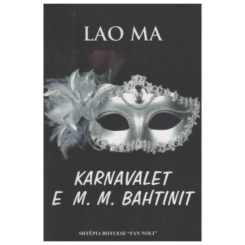 Karnavalet e M. M. Bahtinit, Lao Ma