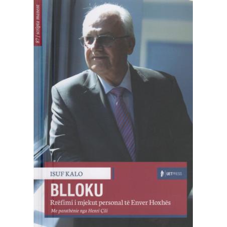 Blloku, Isuf Kalo
