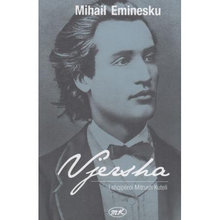 Vjersha, Mihail Eminesku