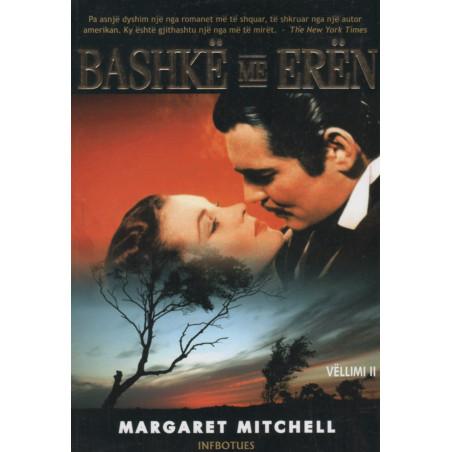 Bashke me eren, vellimi i dyte, Margaret Mitchell