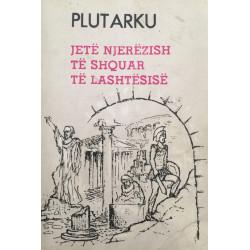 Jete njerezish te shquar te lashtesise,  Plutarku